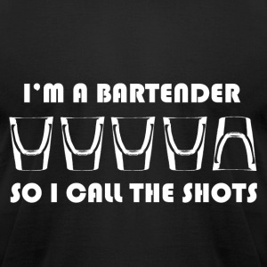 im a bartender so i call the shots - Men's T-Shirt by American Apparel