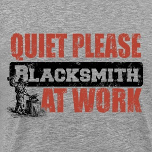 Quiet Please Blacksmith at work T-shirt Man - Men's Premium T-Shirt