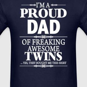 I'm A Proud Dad Of Twins - Men's T-Shirt