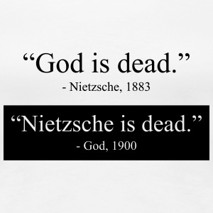 God is Dead - Nietzsche is dead Women's T-Shirts - Women's Premium T-Shirt