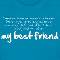 My best friend (dark) T-shirts
