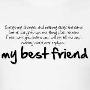 My best friend T-Shirts - Men's T-Shirt