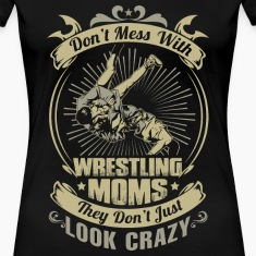DON'T MESS WITH WRESTLING MOM