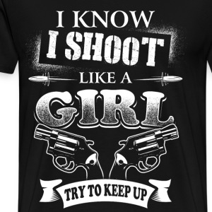 I SHOOT LIKE A GIRL, gun girl - Men's Premium T-Shirt