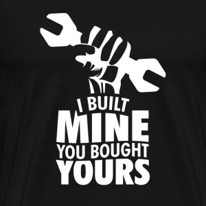 mechanic - I BUILT MINE - Men's Premium T-Shirt