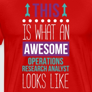 Awesome Operations Research Analyst T Shirt T-Shirts - Men's Premium T-Shirt
