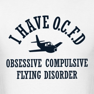 Funny Obsessive Flying Disorder - Men's T-Shirt