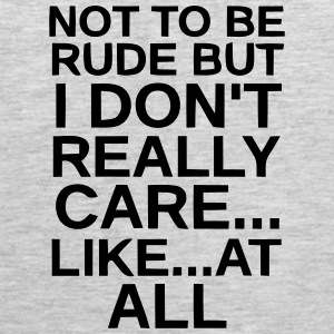 I DON'T REALLY CARE...AT ALL. Sportswear - Men's Premium Tank
