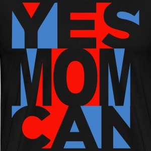 Yes Mom Can (dark) T-Shirts - Men's Premium T-Shirt