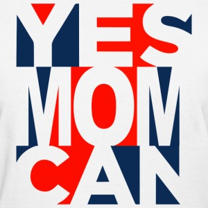 Yes Mom Can Women's T-Shirts - Women's T-Shirt