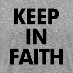 Keep In Faith T-Shirts