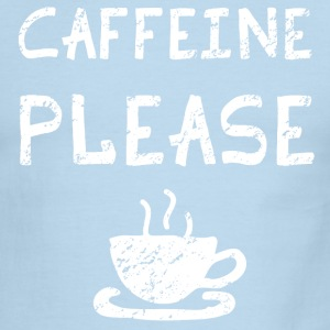Caffeine Please Funny T-Shirts - Men's Ringer T-Shirt