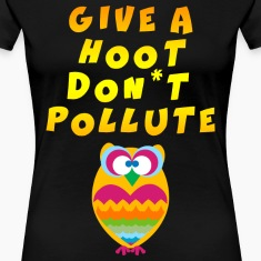 Earth Day Give A Hoot Don't Pollute