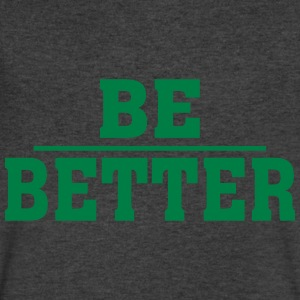 BE BETTER - Men's V-Neck T-Shirt by Canvas