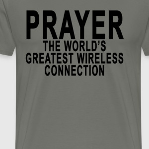 prayer_the_worlds_greatest_wireless_conn - Men's Premium T-Shirt