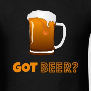 Got Beer? - Men's T-Shirt
