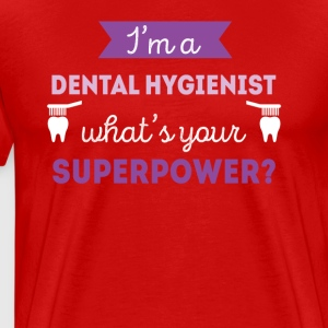 Dental Hygienist Superpower Professions T Shirt T-Shirts - Men's Premium T-Shirt