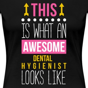 Awesome Dental Hygienist Professions T Shirt Women's T-Shirts - Women's Premium T-Shirt