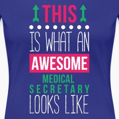 Awesome Medical Secretary Professions T Shirt Women's T-Shirts