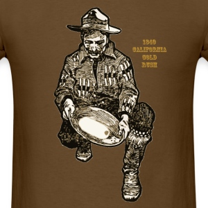 1849 California Gold Rush Miner - Men's T-Shirt