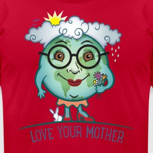 Love Mother Earth T-Shirts - Men's T-Shirt by American Apparel