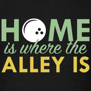 Home Is Where The Alley Is - Men's T-Shirt