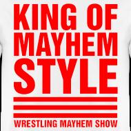 Design ~ King of Mayhem Style