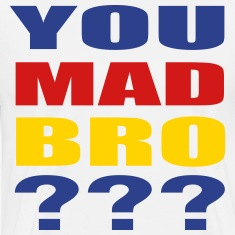 You Mad Bro ??? T-Shirts