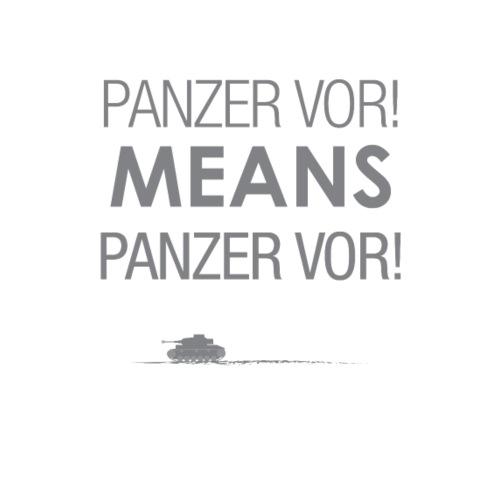 'Panzer Vor' Means...
