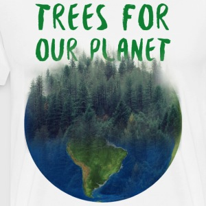 trees for our planet - Men's Premium T-Shirt