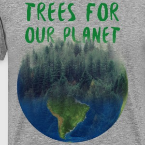 ERTH DAY trees for our planet - Men's Premium T-Shirt