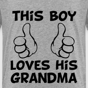 This Boy Loves His Grandma Baby Boy Shirt - Kids' Premium T-Shirt