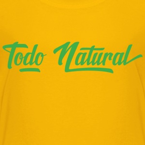 Todo Natural All Natural - Kids' Premium T-Shirt