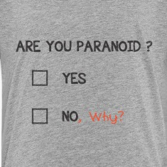 Are You Paranoid ?