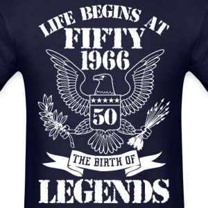 Life Begins At Fifty 1966 The Birth Of Legends T-Shirts - Men's T-Shirt