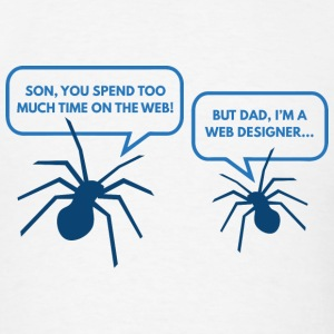 Too Much Time On The Web - Men's T-Shirt