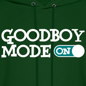 Goodboy Mode On Hoodies - Men's Hoodie