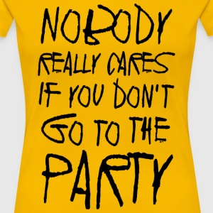 Nobody really cares - Women's Premium T-Shirt