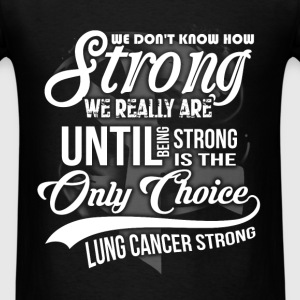Fight Cancer - Lung Cancer - Men's T-Shirt