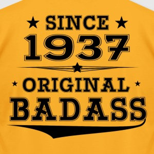 ORIGINAL BADASS SINCE 1937 T-Shirts - Men's T-Shirt by American Apparel