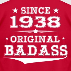 ORIGINAL BADASS SINCE 1938 T-Shirts - Men's T-Shirt by American Apparel