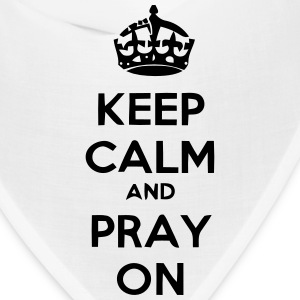KEEP CALM AN PRAY ON Caps - Bandana