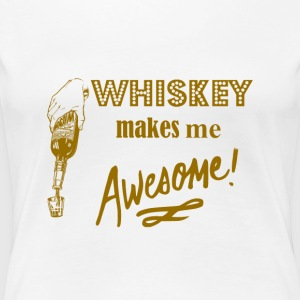 Whiskey Makes Me Awesome Women's T-Shirts - Women's Premium T-Shirt
