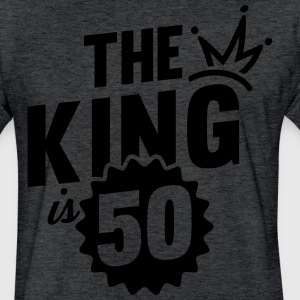 THE KING IS 50 T-Shirts - Fitted Cotton/Poly T-Shirt by Next Level