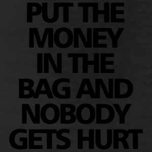 PUT THE MONEY IN THE BAG - AND NOBODY GETS HURT! Bottoms - Leggings