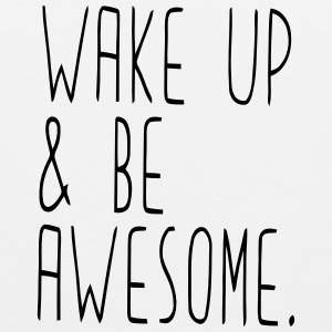 WAKE UP & BE AWESOME Sportswear - Men's Premium Tank