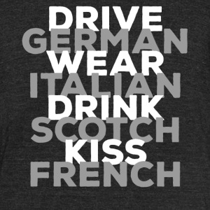 Drive German - Unisex Tri-Blend T-Shirt by American Apparel