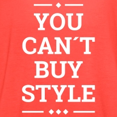 you can´t buy style fashion stylish swag Tanks