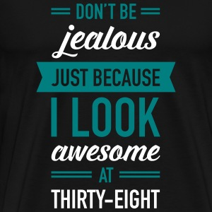 Awesome At Thirty-Eight T-Shirts - Men's Premium T-Shirt