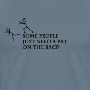Some People - Men's Premium T-Shirt